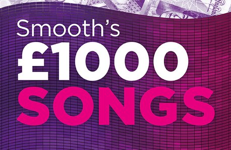Smooth £1000 songs September